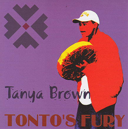 Tanya Brown - Tonto's Fury