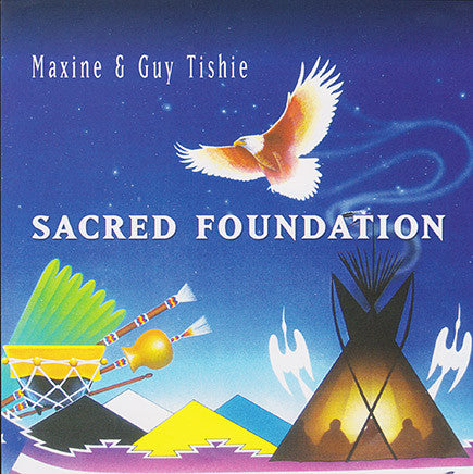 Maxine & Guy Tishie - Sacred Foundation