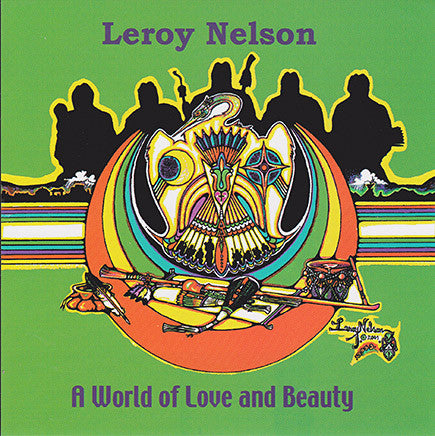 Leroy Nelson - A World Of Love And Beauty