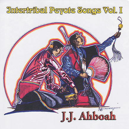 JJ Ahboah - Intertribal Peyote Songs Vol. 1