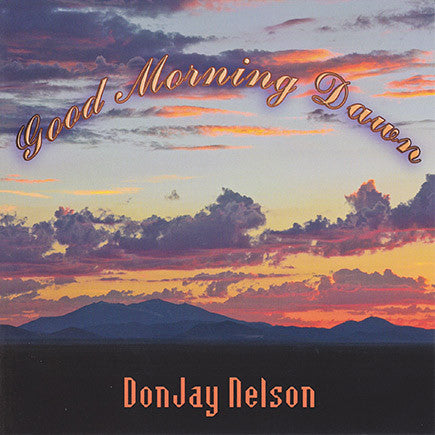 DonJay Nelson - Good Morning Dawn