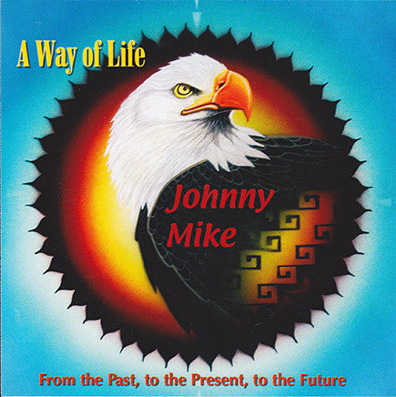 Johnny Mike - A Way Of Life
