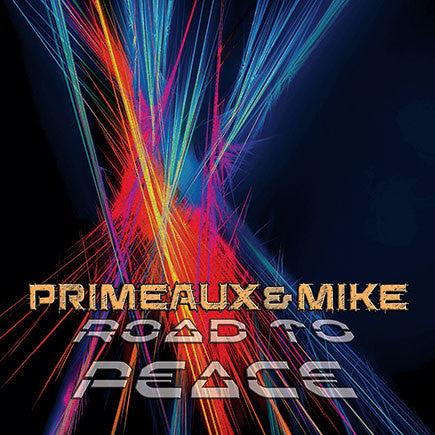 Primeaux & Mike feat. TWISTA - Road To Peace