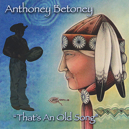 Anthoney Betoney - That's An Old Song