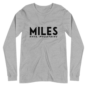 """Miles Over Mountains"" Long Sleeve Tee"
