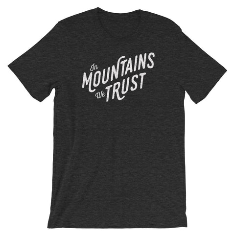 """In Mountains We Trust"" BRO Tee"