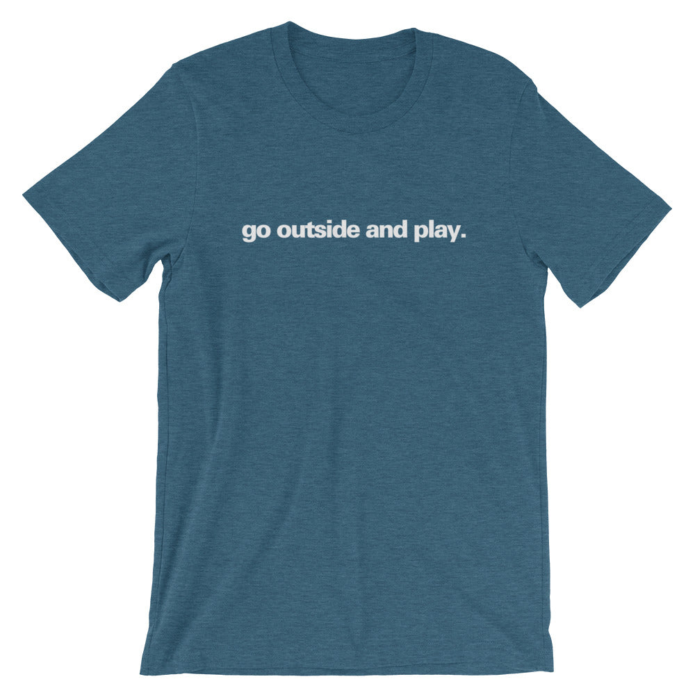 """Go Outside and Play"" BRO Tee"