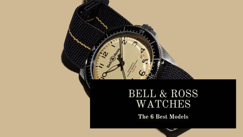 Best Bell and Ross Watches