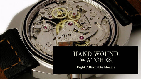 Hand Wound Mechanical Watches