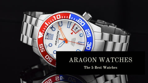 The Best Aragon Watches