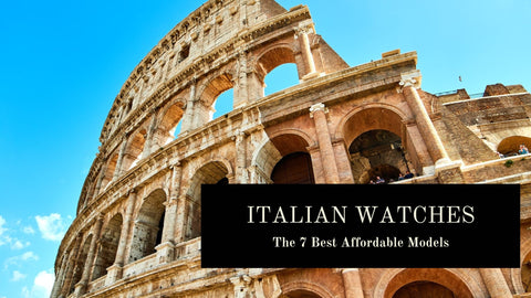 The Best Affordable Italian Watches