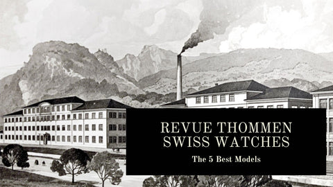 The 5 Best Revue Thommen Watches
