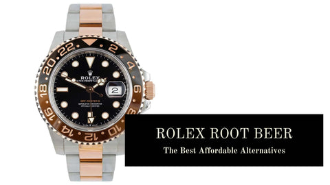 The Best Rolex Root Beer Affordable Alternatives