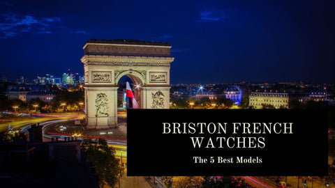Briston French Watches