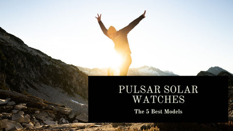 The Best Pulsar Solar Watches