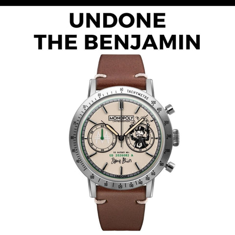 Undone Monopoly Watch - The Benjamin