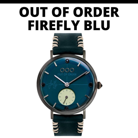 Out of Order Firefly Watch