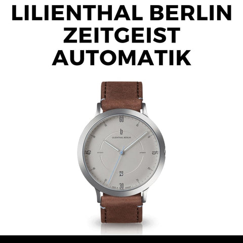 Lilienthal Berlin Zeitgeist Watch