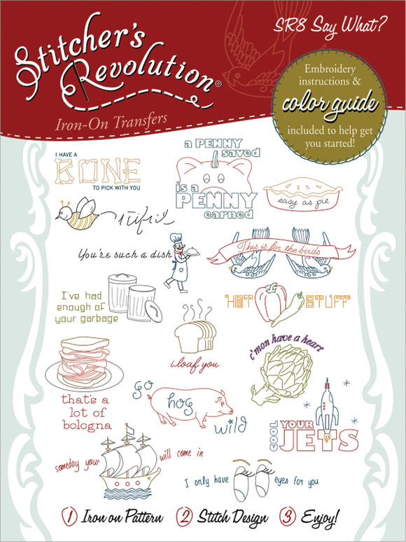 Stitcher's Revolution Iron-On Transfers-Say What?