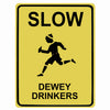 Slow Dewey Drinkers