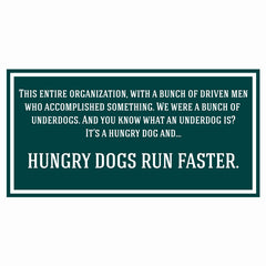 Hungry Dogs Run Faster