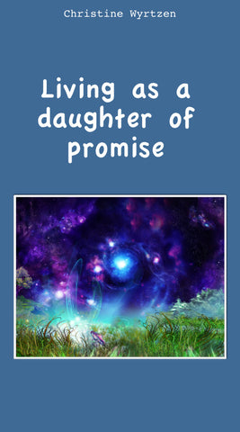 Living As A Daughter of Promise