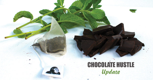 NEWS UPDATE: Launching Chocolate Hustle - Chocolate Mint Tea