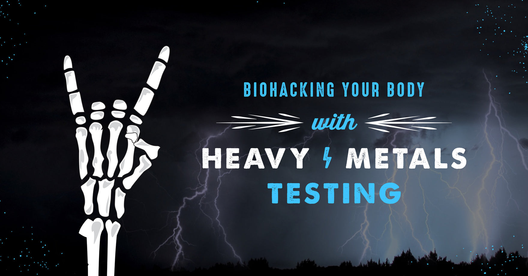 Biohacking Your Body With Heavy Metals Testing