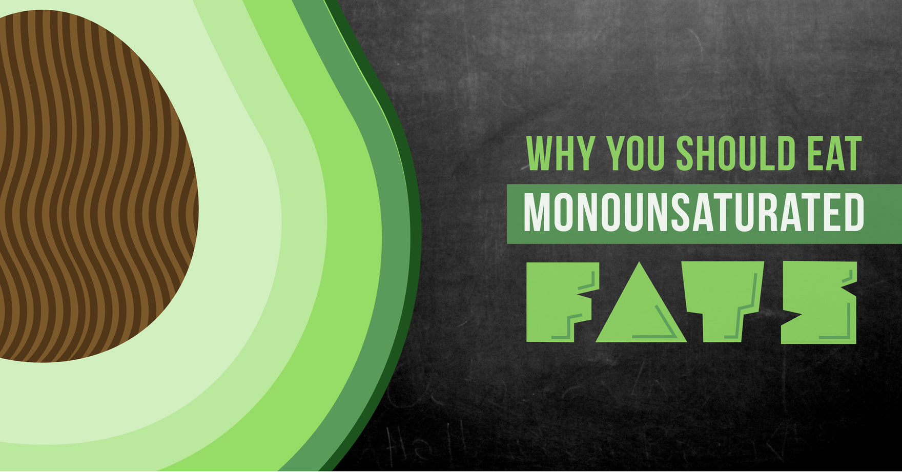 Why You Should Eat Monounsaturated Fats