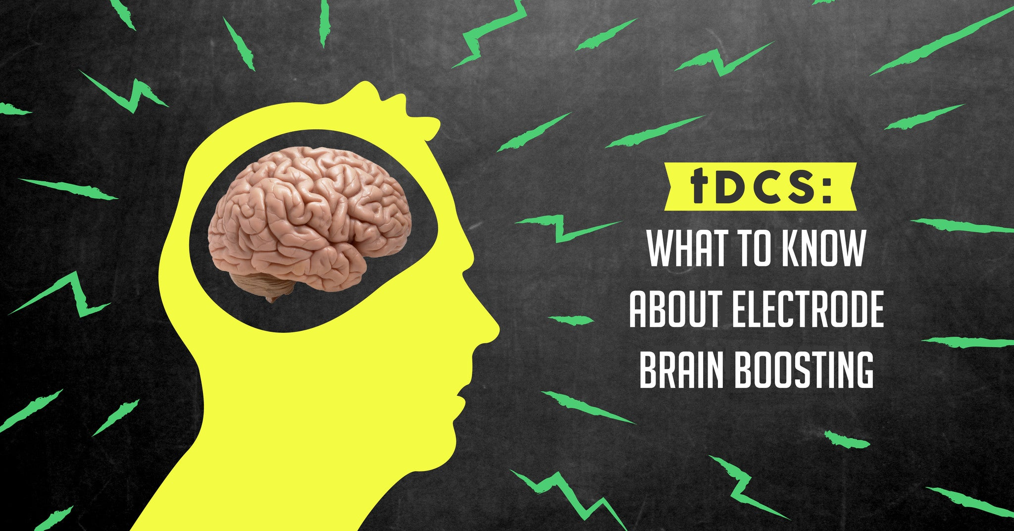 tDCS: What to Know About Electrode Brain Boosting