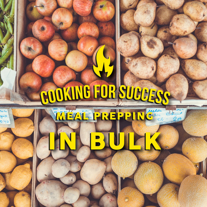 Cooking For Success: Meal Prepping in Bulk