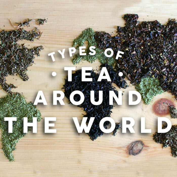 Types of Tea Around the World