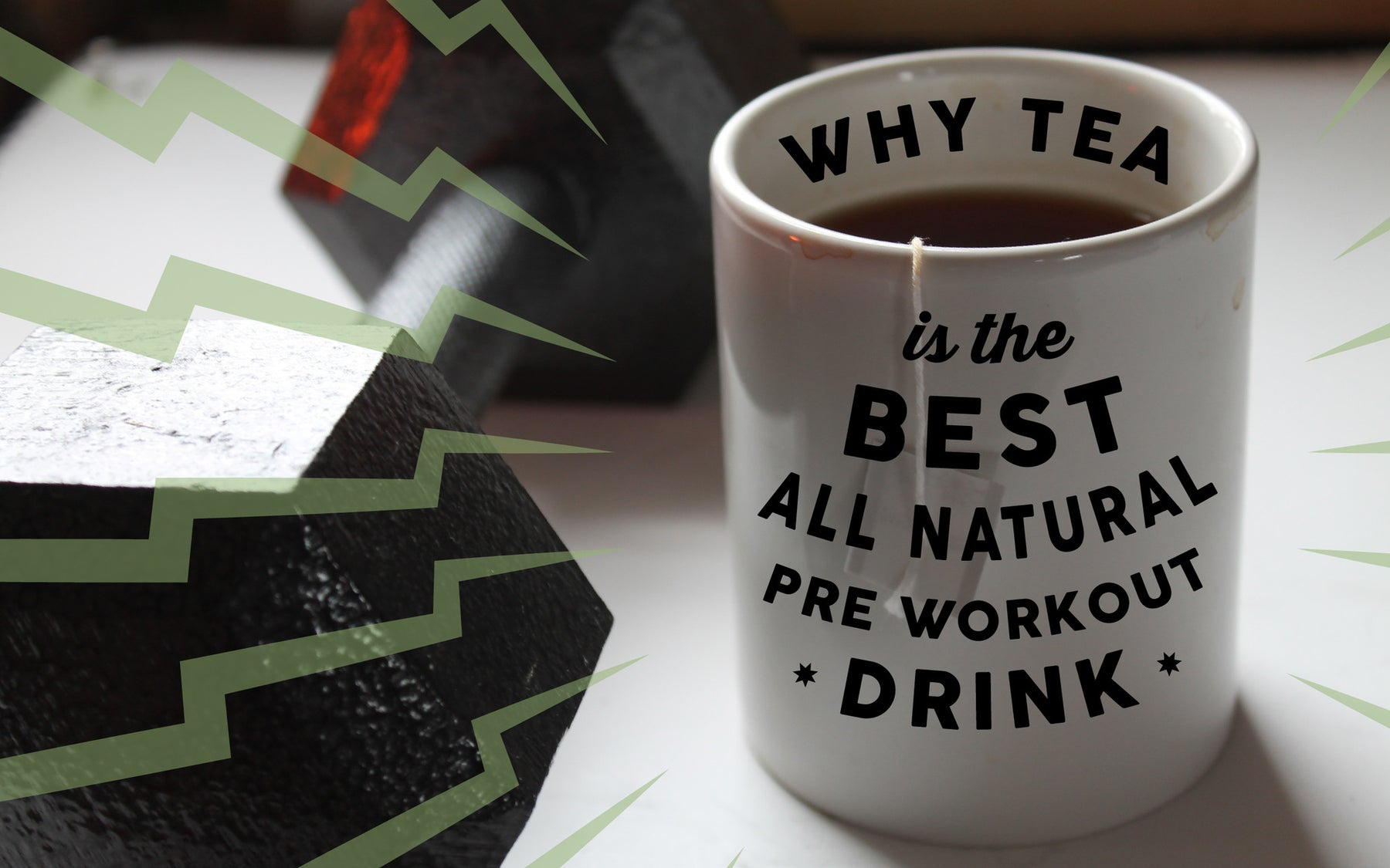 Why Tea is the Best All Natural Pre Workout Drink