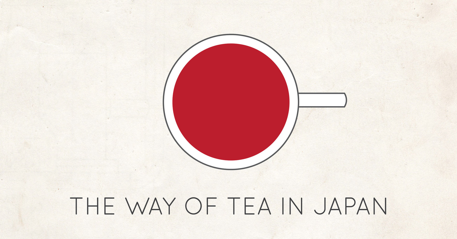 The Way of Tea in Japan