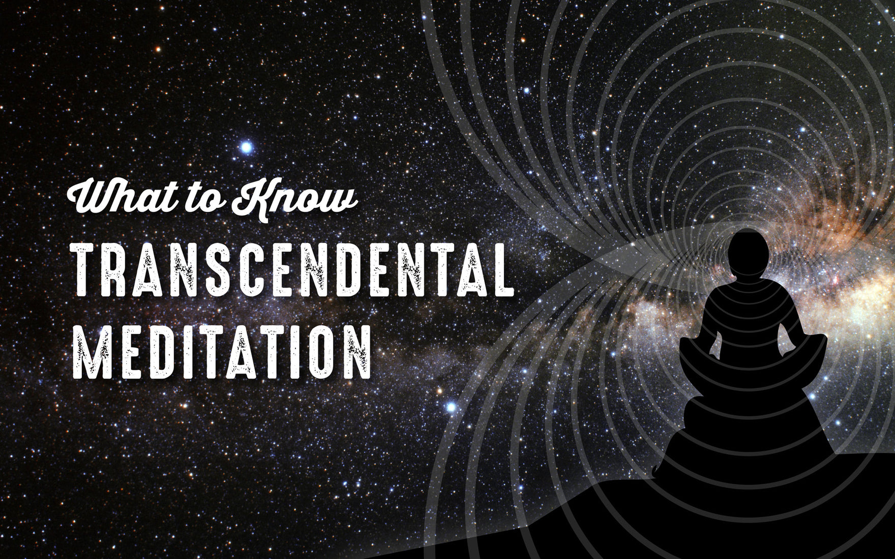 What to Know About Transcendental Meditation