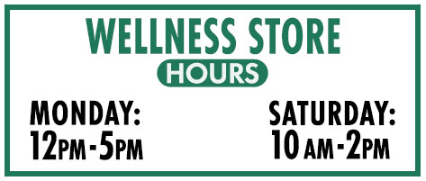 Wellness Store Hours