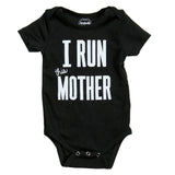 i run this mother onesie