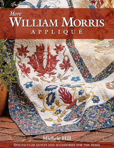 More William Morris Applique by Michele Hill