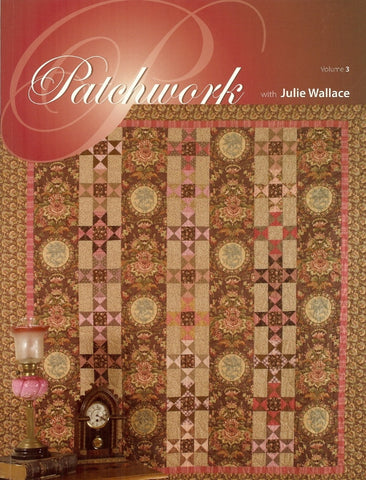 Patchwork with Julie Wallace - Volume 3