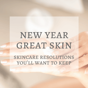 New Year Skin Resolutions