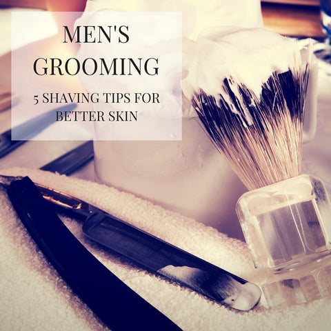 Mens Grooming Shaving Tips