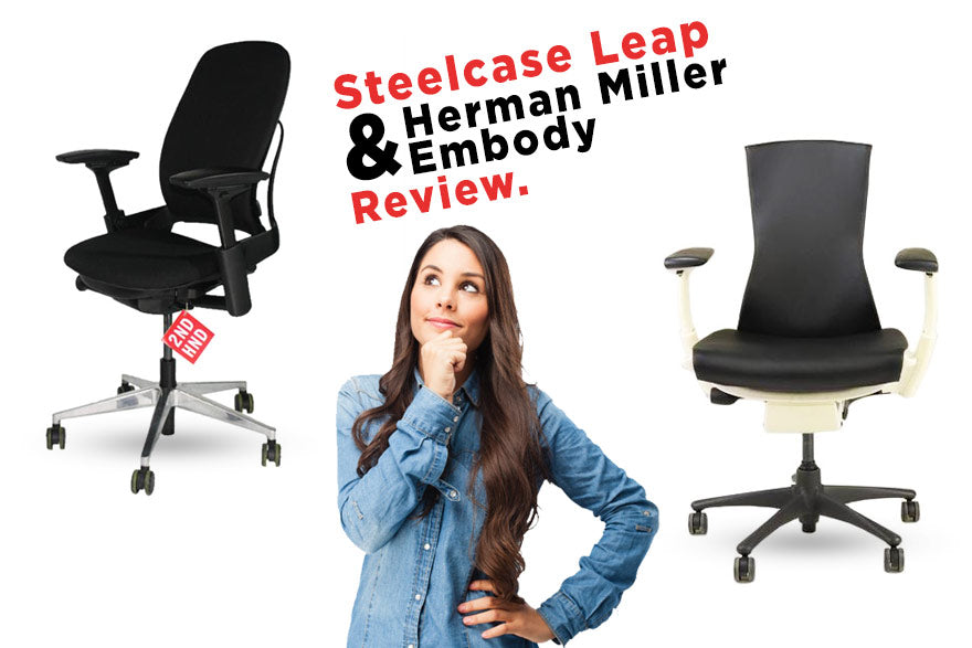 Steelcase Leap V2 & Herman Miller Embody Review