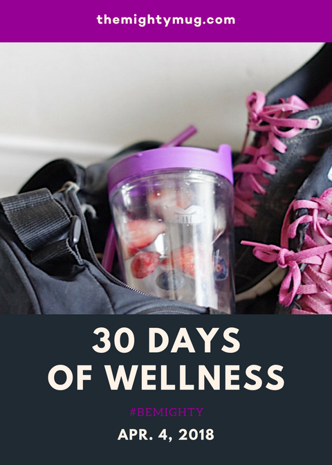 Mighty Mug 30 Days of Wellness
