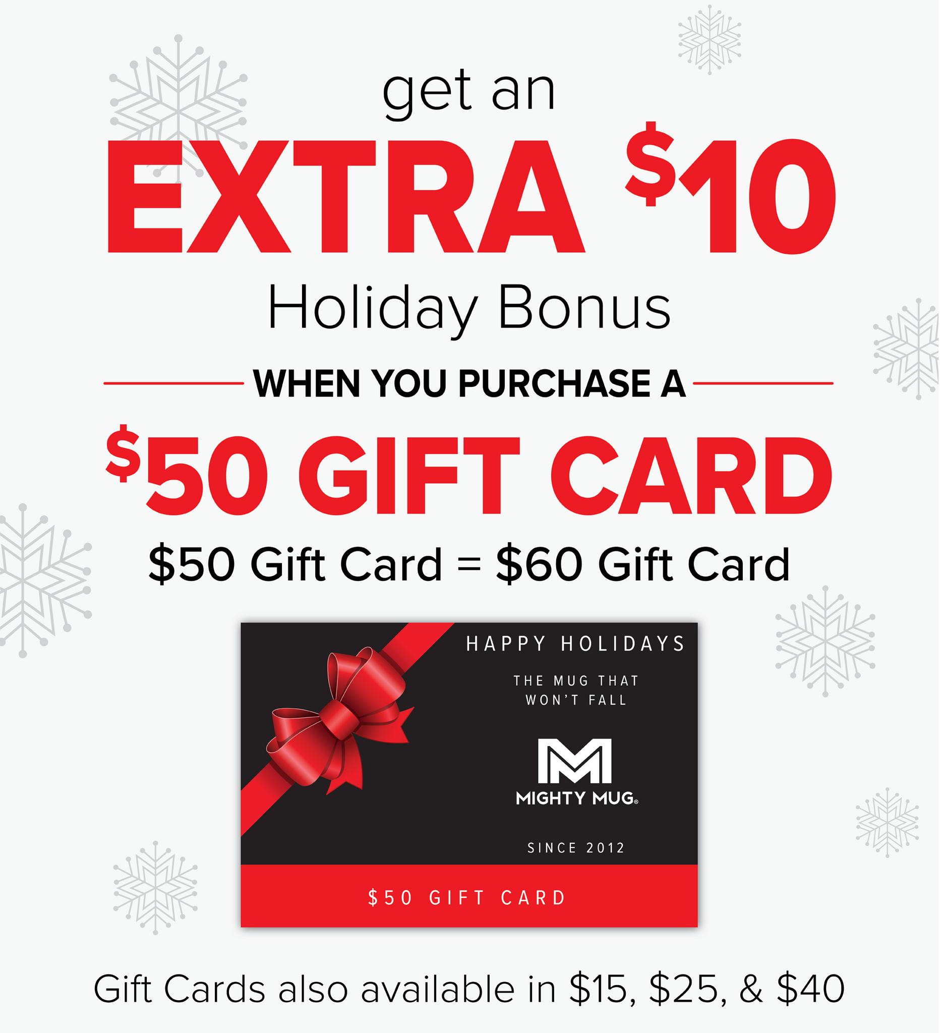Get a $10 Bonus, when you buy $50 Gift Card - The Mighty Mug