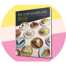 Pie for Everyone: Recipes and Stories from Petee's Pie