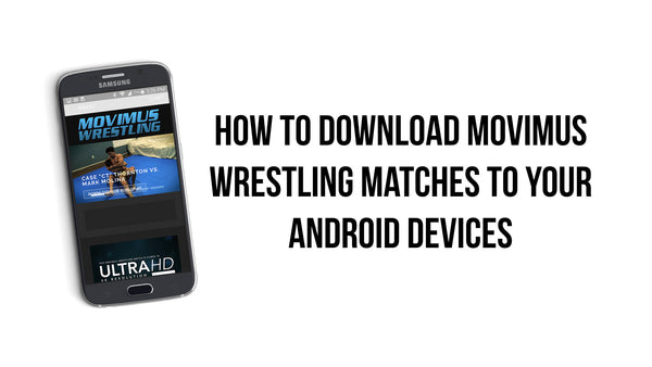 How to Download Movimus Wrestling matches to your Android devices