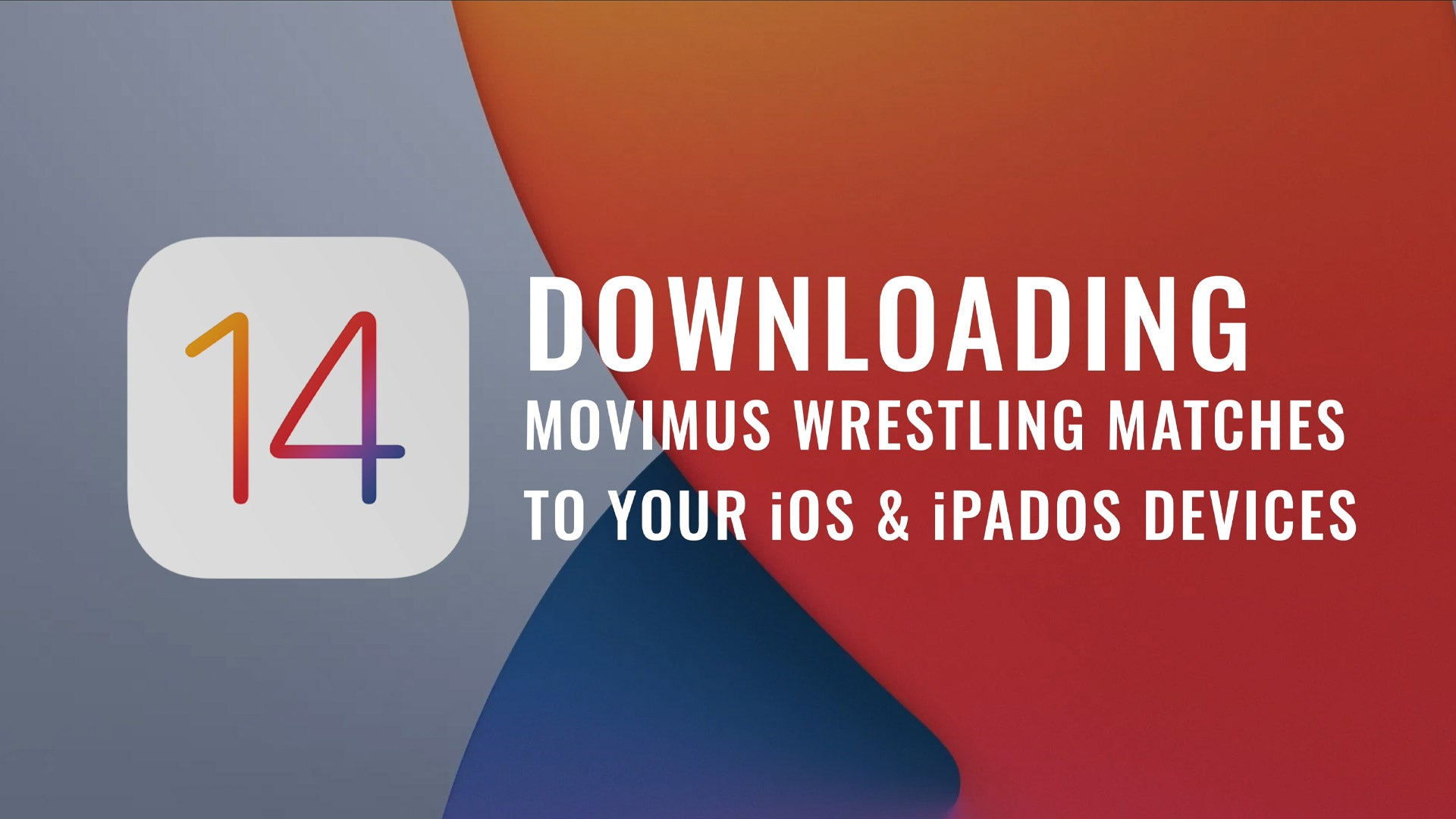 Downloading and viewing Movimus Wrestling matches on iPhones and iPads.