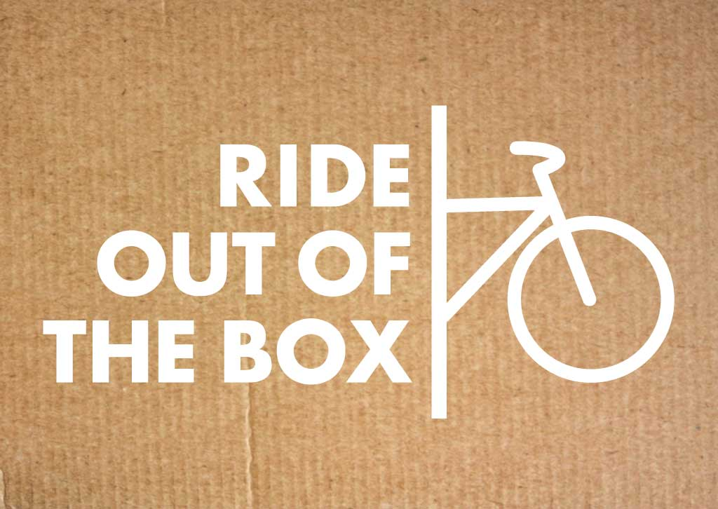 CURBSIDE CYCLE RIDE OUT OF THE BOX SHIPPING
