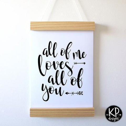 "KP Designs A4 ""All of Me"" Print"