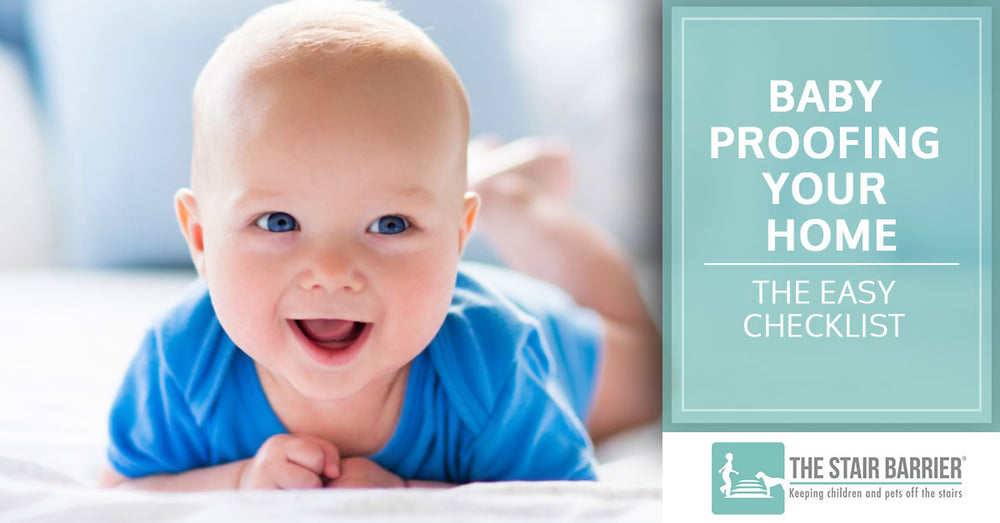 Baby Proofing Your Home — The Easy Checklist